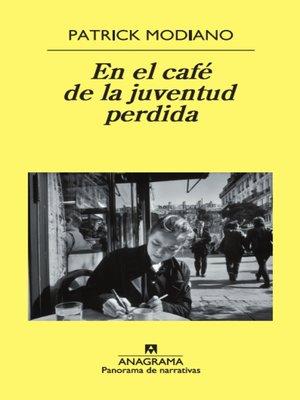 cover image of En el café de la juventud perdida
