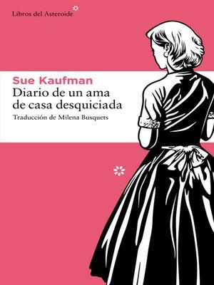 cover image of Diario de un ama de casa desquiciada