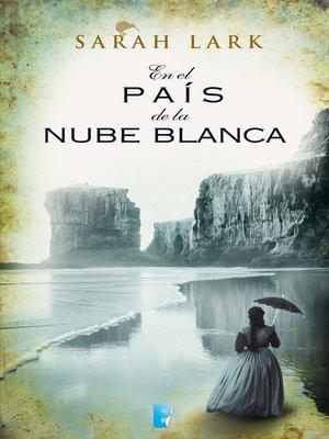 cover image of En el país de la nube blanca (Trilogía de la Nube Blanca 1)