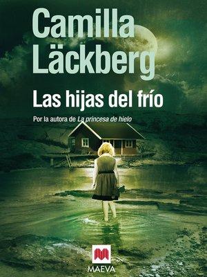 cover image of Las hijas del frío