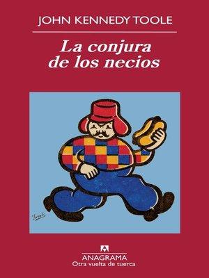 cover image of La conjura de los necios