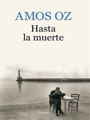 cover image of Hasta la muerte