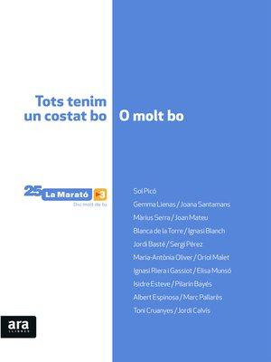 cover image of Tots tenim un costat bo o molt bo