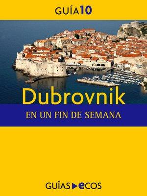 cover image of Dubrovnik. En un fin de semana