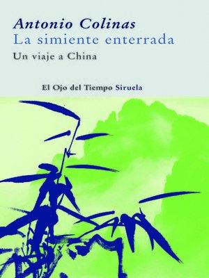 cover image of La simiente enterrada