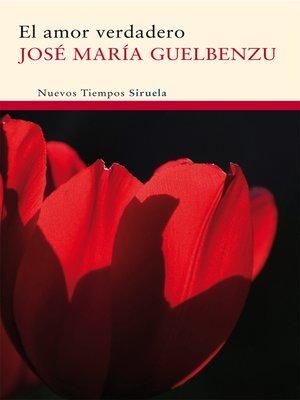cover image of El amor verdadero