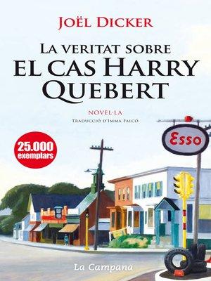 cover image of La veritat sobre el cas Harry Quebert