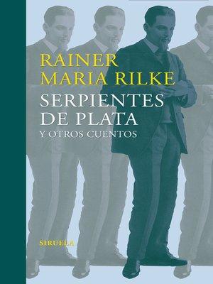 cover image of Serpientes de plata y otros cuentos