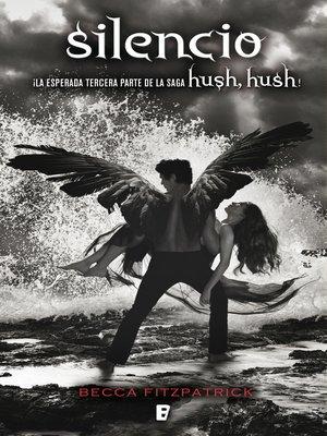 cover image of Silencio (Saga Hush, Hush 3)