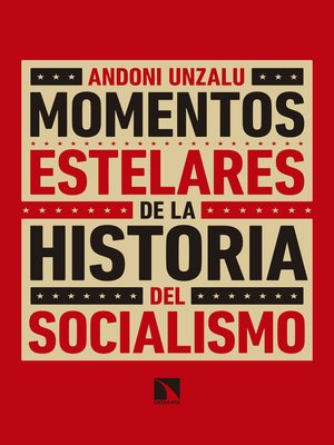 cover image of Momentos estelares de la historia del socialismo