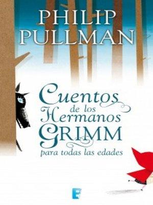 cover image of Cuentos de los hermanos Grimm para todas las edades