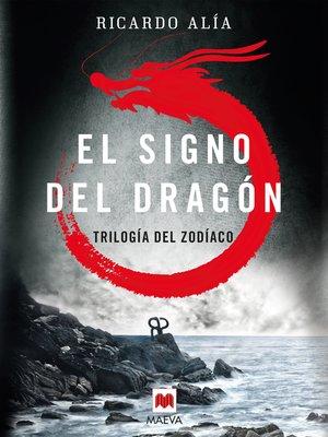 cover image of El signo del dragón