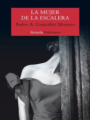 cover image of La mujer de la escalera