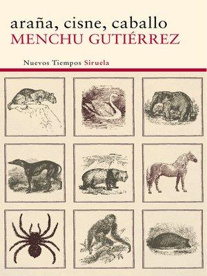 cover image of araña, cisne, caballo