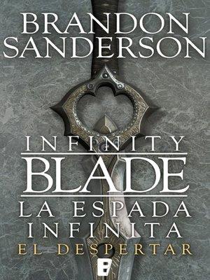 cover image of El despertar (Infinity Blade [La espada infinita] 1)