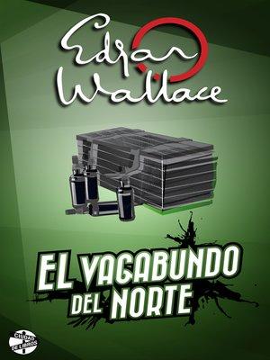 cover image of El vagabundo del norte