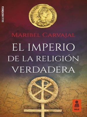cover image of El Imperio de la religión verdadera