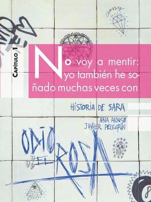 cover image of Odio el Rosa Historia de Sara 1