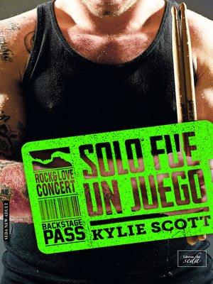 cover image of SOLO FUE UN JUEGO