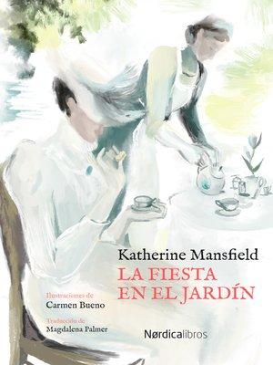 cover image of La fiesta en el jardín