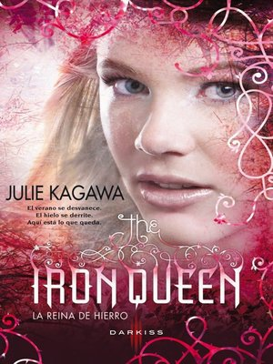 cover image of The Iron Queen (La reina de hierro)