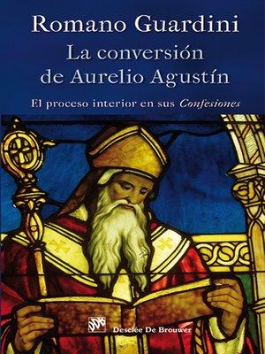 cover image of La conversión de Aurelio Agustín