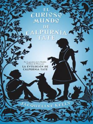 cover image of El curioso mundo de Calpurnia Tate