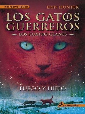 cover image of Fuego y hielo