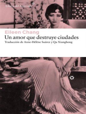 cover image of Un amor que destruye ciudades