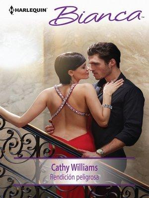 cover image of Rendición peligrosa