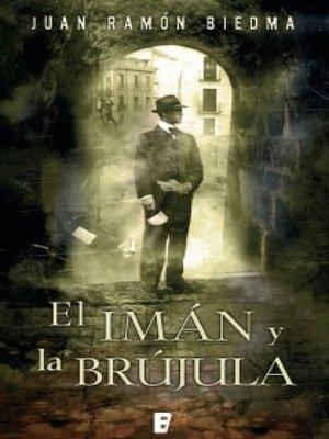 cover image of El imán y la brújula