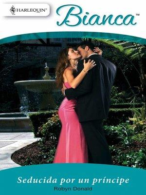 cover image of Seducida por un príncipe