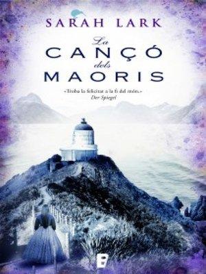 cover image of La cançó dels maorís (Núvol blanc 2)