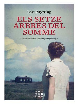 cover image of Els setze arbres del Somme, NE