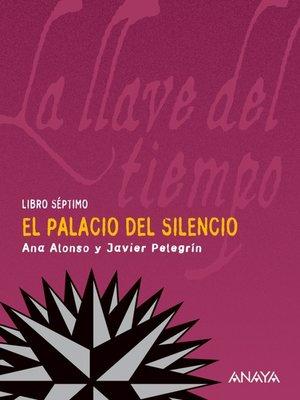 cover image of El palacio del silencio