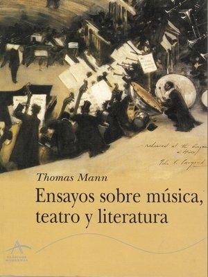 cover image of Ensayos sobre música, teatro y literatura
