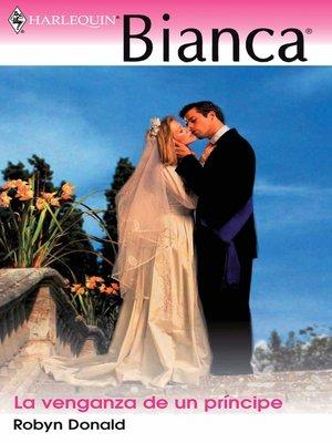 cover image of La venganza de un príncipe