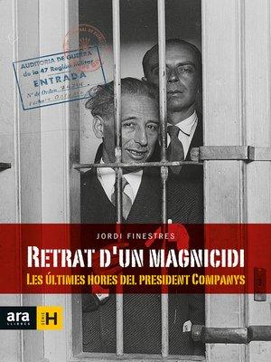 cover image of Retrat d'un magnicidi