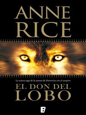 cover image of El don del lobo (Crónicas del Lobo 1)