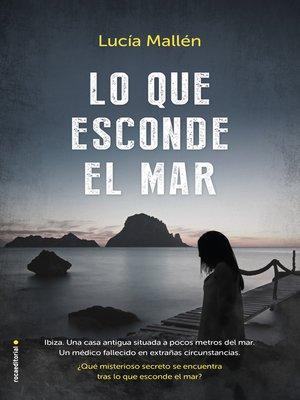 cover image of Lo que esconde el mar