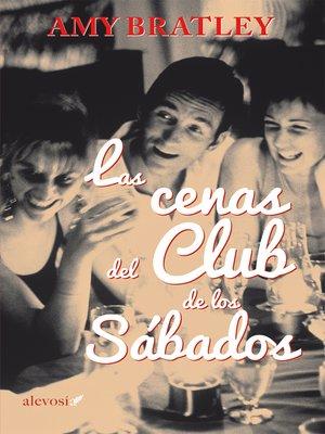 cover image of Las cenas del Club de los Sábados