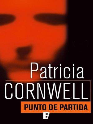 cover image of Punto de partida (Doctora Kay Scarpetta 9)