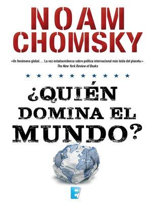 cover image of ¿Quién domina el mundo?
