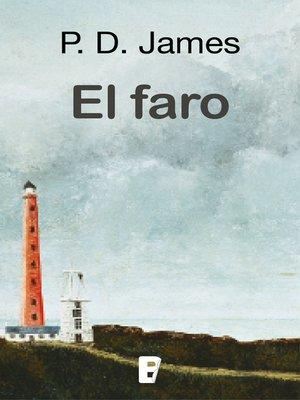 cover image of El faro (Adam Dalgliesh 13)
