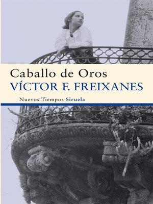 cover image of Caballo de Oros