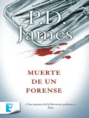 cover image of Muerte de un forense (Adam Dalgliesh 6)