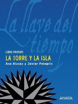 cover image of La torre y la isla
