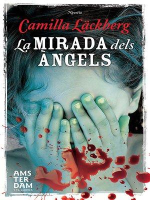 cover image of La mirada dels àngels