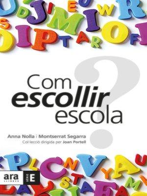 cover image of Com escollir escola?