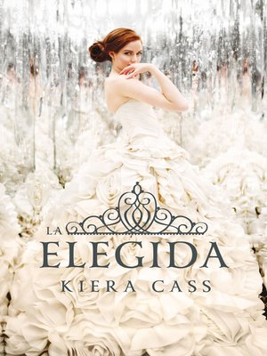 cover image of La elegida